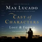 Cast of Characters: Lost and Found eAudio