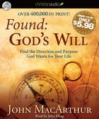 Found: God's Will (Unabridged, 2 Hrs, 2 Cds) CD
