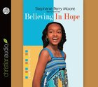 Yps #02: Believing in Hope (Unabridged 5 Hrs 4 CDS) (#02 in Yasmin Place Series Audiobook) CD