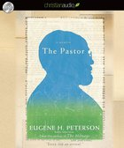 The Pastor (Unabridged, 10 Hrs, 8 Cds) CD