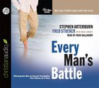 Every Man's Battle (Unabridged, 6 CDS) (Every Man Audio Series) CD