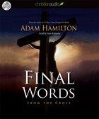 Final Words (Unabridged, 4 Cds) CD
