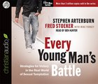 Every Young Man's Battle (Unabridged, 6 CDS) (Every Man Audio Series)