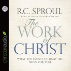 The Work of Christ (Unabridged, 5 Cds) CD