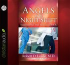Angels on the Night Shift: Inspirational Stories From the Er (Unabridged 5 Cds) CD