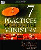 Seven Practices of Effective Ministry (Unabridged 4cds) CD