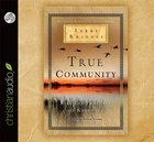 True Community (Unabridged, 4cds) CD