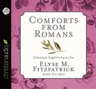 Comforts From Romans: Celebrating the Gospel One Day At a Time (Unabridged 5 Cds) CD