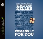 Romans 1-7 For You (Unabridged, 6 CDS) (God's Word For You Audio Series) CD