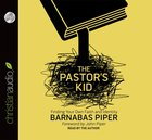 The Pastor's Kid (Unabridged, 3 Cds) CD