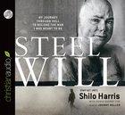 Steel Will (Unabridged, 8 Cds) CD