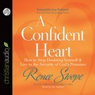 Confident Heart (Unabridged) CD