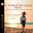 The Unbreakable Boy (Unabridged, 5 Cds) CD