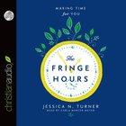 The Fringe Hours (Unabridged, 5 Cds) CD