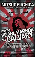 From Pearl Harbour to Calvary Mass Market