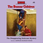 The Disappearing Staircase Mystery (#085 in Boxcar Children Audio Download Series) eAudio