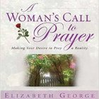 A Woman's Call to Prayer eAudio