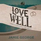 Love Well eAudio
