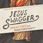 Jesus Swagger eAudio