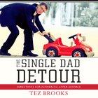 The Single Dad Detour eAudio