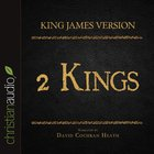Holy Bible in Audio - King James Version: The 2 Kings eAudio