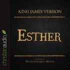 Holy Bible in Audio - King James Version: The Esther eAudio