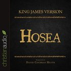 Holy Bible in Audio - King James Version: The Hosea eAudio