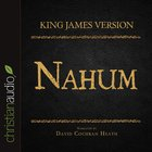 Holy Bible in Audio - King James Version: The Nahum eAudio