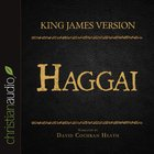 Holy Bible in Audio - King James Version: The Haggai eAudio