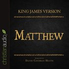 Holy Bible in Audio - King James Version: The Matthew eAudio