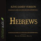 Holy Bible in Audio - King James Version: The Hebrews eAudio