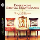 Experiencing Spiritual Breakthroughs (Abridged, 5 Cds) CD