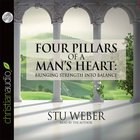 Four Pillars of a Man's Heart eAudio