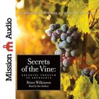 Secrets of the Vine (Abridged, 2 CDS) (#02 in Breakthrough Audio Series) CD