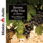 Secrets of the Vine For Teens eAudio