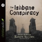 The Ishbane Conspiracy (Abridged, 6 Cds) CD