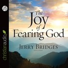 The Joy of Fearing God (Abridged, 3 Cds)