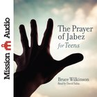 The Prayer of Jabez For Teens eAudio