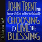Choosing to Live the Blessing eAudio