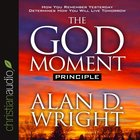 The God Moment Principle eAudio