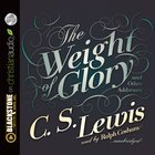 The Weight of Glory (Unabridged, 4 Cds) CD
