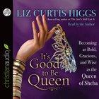 It's Good to Be Queen (Unabridged, 4 Cds)