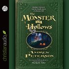 The Monster in the Hollows (Unabridged, 8 CDS) (#03 in The Wingfeather Saga Audio Series)