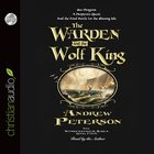 The Warden and the Wolf King eAudio