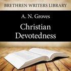 Christian Devotedness eAudio