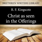 Christ as Seen in the Offerings eAudio
