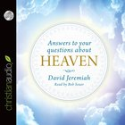 Answers to Your Questions About Heaven eAudio