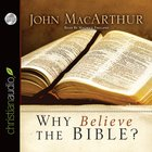 Why Believe the Bible? eAudio