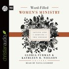 Word-Filled Women's Ministry (Unabridged, 7 Cds) CD