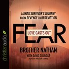 Love Casts Out Fear (Unabridged, 4 Cds) CD
